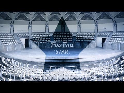FouFou「STAR」(Official Music Video)