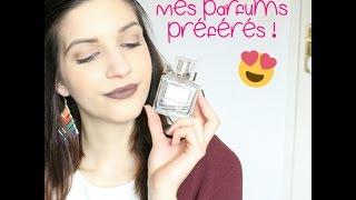 [Top 10] Mes parfums préférés …