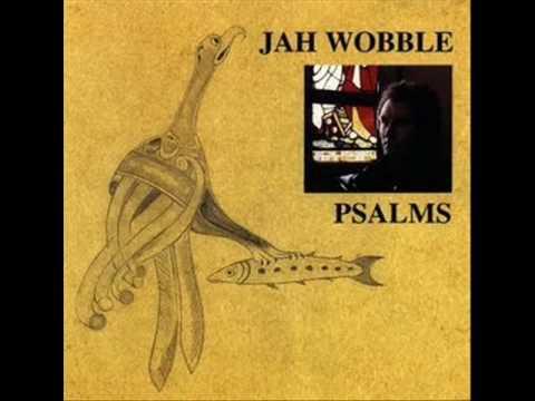 Jah Wobble - Enough (Psalms 1987)