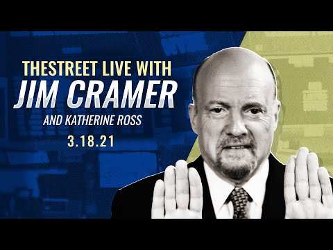 LIVE | Fed, Bonds, Tech Stocks, Lordstown: Jim Cramer's Stock Market Breakdown – March 18