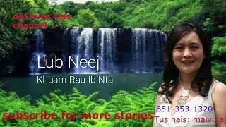 Neej Neeg dab Neeg.  Lub Neej Khuam Rau Ib Nta. 06/28/2018 thumbnail