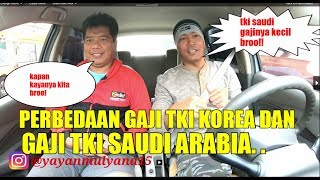 Download Video PERBENDAAN KERJA TKI KOREA SAMA TKI SAUDI ARABIA . . MP3 3GP MP4