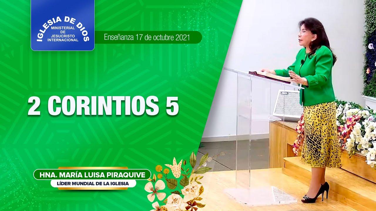 2 Corintios 5 - Hermana María Luisa Piraquive, 17 de octubre de 2021 – IDMJI