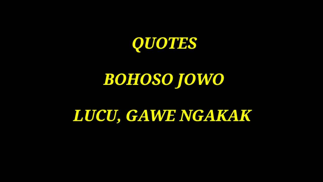 Quotes Lucu Quotes Bahasa Jawa Bikin Ngakak Youtube