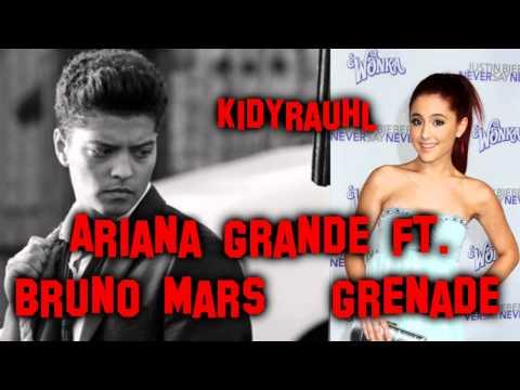 Ariana Grande ft. Bruno Mars - Grenade