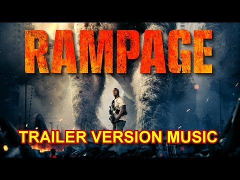 RAMPAGE Trailer Music Version | Official Movie Soundtrack Theme Song