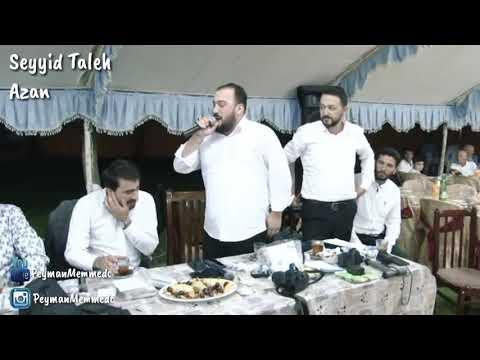 Seyyid Taleh - Azan 2018