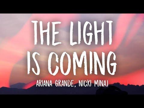 Ariana Grande - The Light Is Coming (Lyrics) ft. Nicki Minaj
