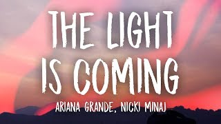 Ariana Grande - The Light Is Coming (Lyrics) ft. Nicki Minaj