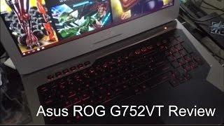 Asus G752 Gaming Laptop Review