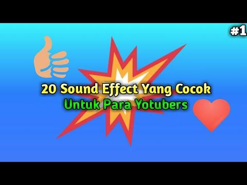 20 Sound Effect Yang Cocok Untuk Youtuber | Part #1