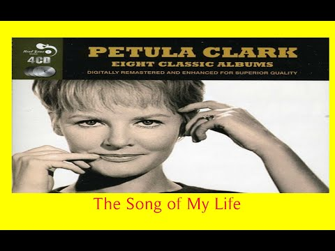 PETULA CLARK - THE SONG OF MY LIFE