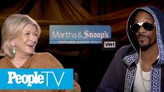 martha stewart snoop dogg reveal weirdest cravings dinner party fails much more peopletv