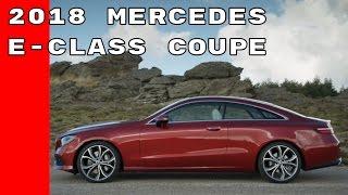 2018 Mercedes E Class Coupe Test Drive, Interior, Design