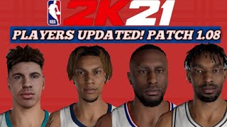 10 PLAYERS UPDATED!  PATCH 1.08 NBA 2K21 CURRENT GEN-