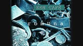 Zen Cafè - Satavuotias
