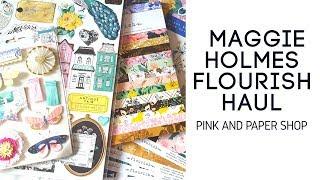 Maggie Holmes Flourish Haul- Pink & Paper DT