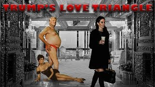 Trump's Love Triangle!!! Psychic Reveals The Secrets Behind The Lies