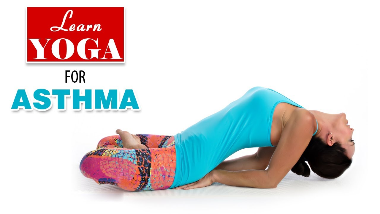 Yoga as Therapy to Cure Asthma | Asana Postures, Yogic Healing ...