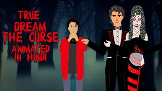 True Dream The Curse Horror Story Animated In Hindi