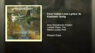 Four Indian Love Lyrics: III. Kashmiri Song