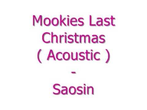 saosin mookies last christmas acoustic - Mookies Last Christmas