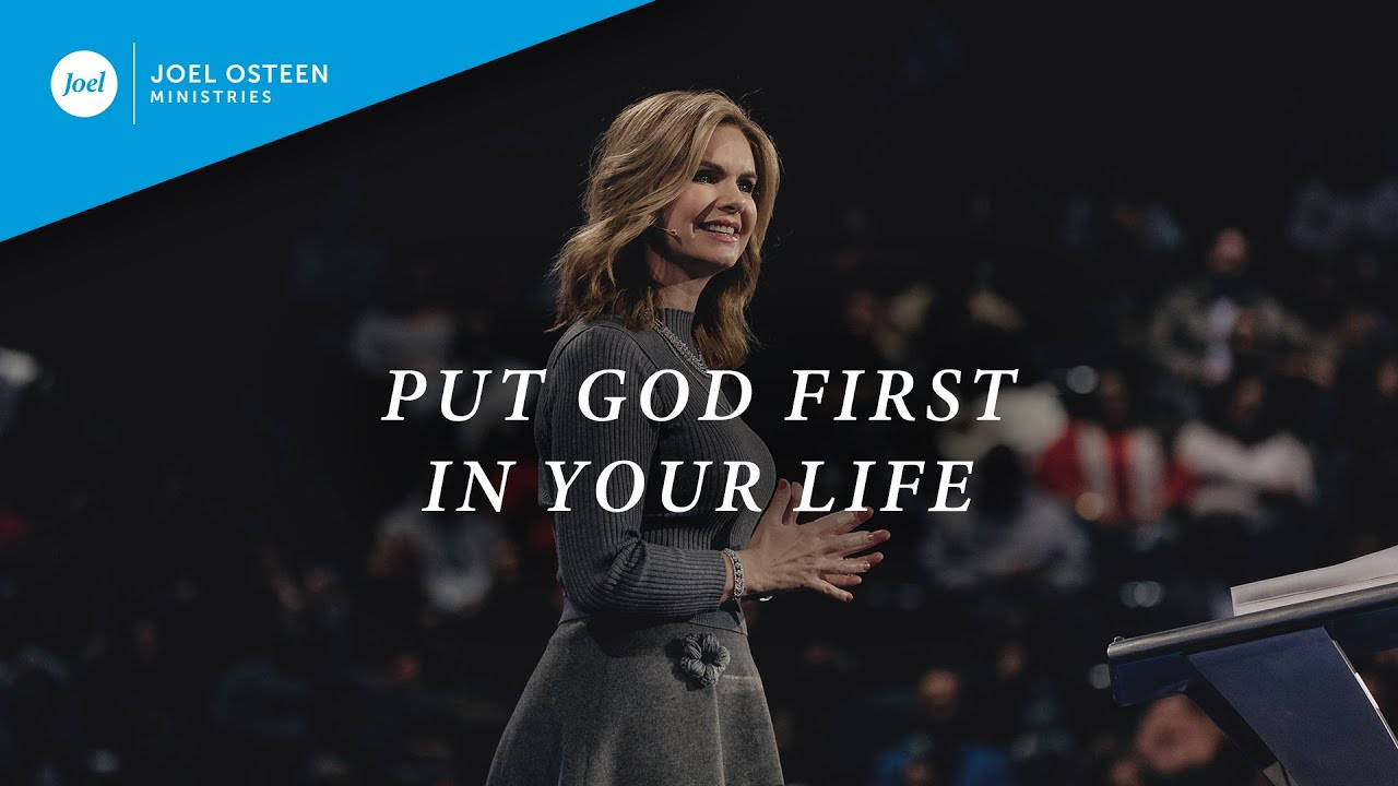 Put God First In Your Life | Victoria Osteen