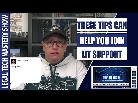 Tips for Breaking Into Litigation Support S01E07