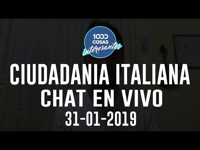 31-01-2019 - Chat en vivo con Seba Polliotto Ciudadanía Italiana  1000 Cosas Interesantes