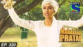 Bharat Ka Veer Putra Maharana Pratap - महाराणा प्रताप - Episode 320 - 26th November 2014