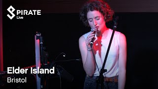 Elder Island Full Performance   Pirate Live