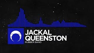 [Penis Music] - Jackal Queenston - Rubber Band