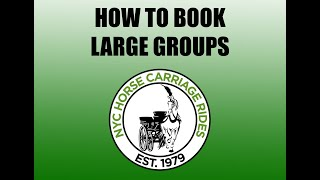 HOW TO BOOK CENTRAL PARK CARRIAGE RIDES LARGE GROUPS