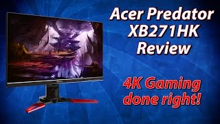 acer Predator XB271HK Review  4K gaming done right!