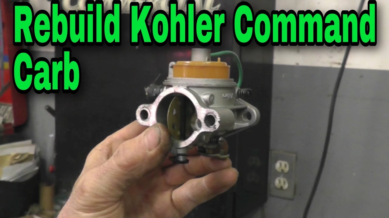How To Rebuild A Kohler Command Carburetor With Taryl