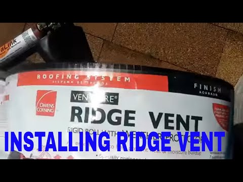 Installing Ridge Vent Tips And Hints Youtube