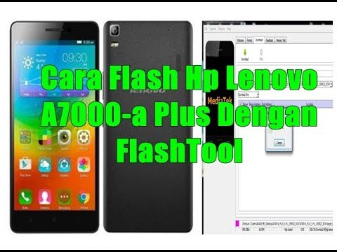 cara-flash-hp-lenovo-a7000-a-plus-dengan-flashtool