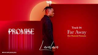 Lava Lava Ft Diamond Platnumz - Far Away (Official Audio)