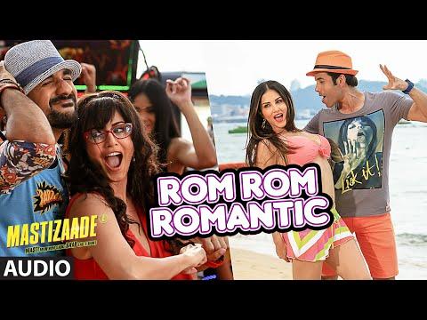 Rom Rom Romantic Full Song (Audio) | Mastizaade | Sunny Leone, Tusshar Kapoor, Ritesh Deshmukh