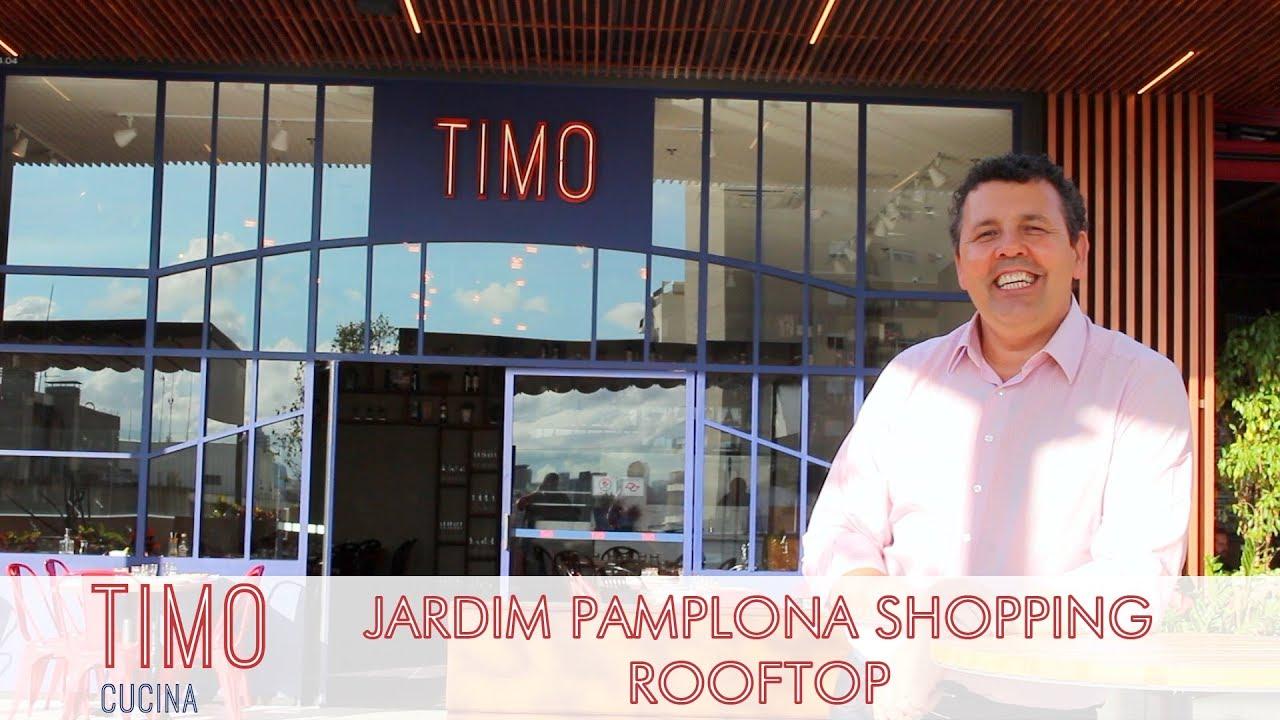 Timo Cucina - Rooftop Jardim Pamplona Shopping | Dicas | MARAVILHOSO