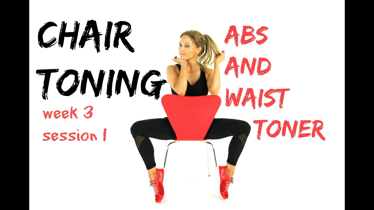 AB AND WAIST TONER - Chair Toning Workout sculpting your abdominals and obliques  sc 1 st  YouTube & AB AND WAIST TONER - Chair Toning Workout sculpting your abdominals ...