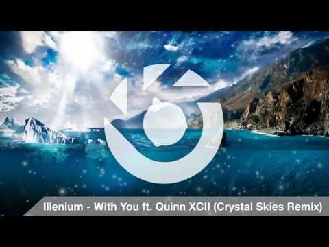 Illenium - With You (ft. Quinn XCII) (Crystal Skies Remix)