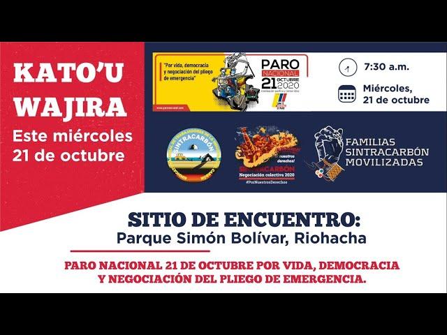 Kato'u Wajira - Paro Nacional 21 octubre