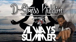 Agent Sasco - Always Summer [D-Stress Riddim] June 2014