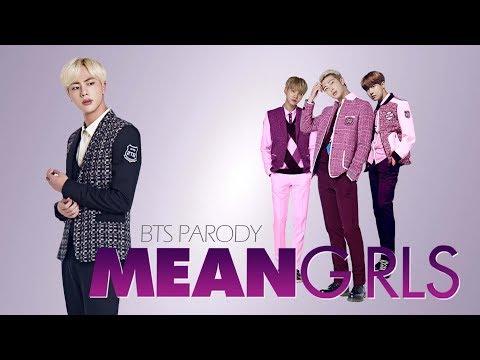Mean Girls (BTS PARODY)