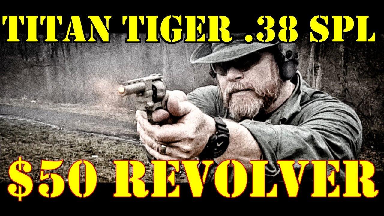 Titan Tiger!! 50 Dollar Revolver!!!  38 Special