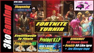 🔴 Part 2 FORTNITE TURNIR Protect V.I.P - Kvalifikacije - Giveaway-a - Svakih 50 Liky 1 Steam Igra