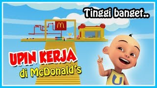 UPIN WORK IN THE HIGHEST MCDONALD IN THE WORLD!! -ROBLOX UPIN IPIN