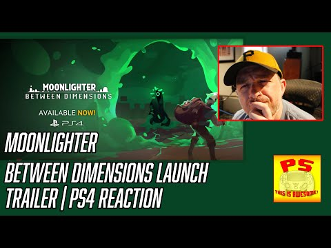 Moonlighter Between Dimensions Reaction Video |