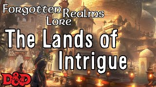 Forgotten Realms Lore - Lands of Intrigue